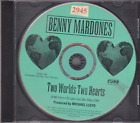 Benny mardones - Two wrolds two hearts  [Cd] Front Inlay missing - Brand new