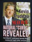 More Natural Cures Revealed May 09 2006 Trudeau Kevin