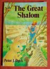 The Great Shalom by Peter J Dyck Copyright 1990 Signed