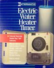 WH21 INTERMATIC ELECTRIC WATER HEATER TIMER SWITCH NEW IN ORIGINAL BOX