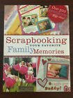 Scrapbooking Your Favorite Family Memories by Michele Gerbrandt