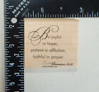 Stampin Up Be Joyful In Hope Patient In Affliction Faithful In Rubber Stamp