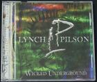 (George) Lynch/Pilson - Wicked Underground CD (2003, Spitfire Records) (PA)