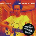 Paul Gilbert - Get Out Of My Yard [CD]