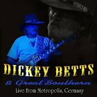Dickey Betts and Great Southern - Live at Metropolis [CD]