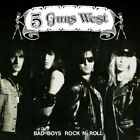 5 Guns West 'Bad Boys Rock N' Roll' 2019 Reissue Glam Metal, Hair Metal