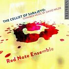 Red Note Ensemble - The Cellist of Sarajevo: Chamber music by David Wilde [CD]
