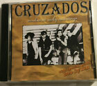Cruzados Unreleased Early Recordings with Special Guest BOB DYLAN 1983