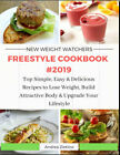 New Weight Watchers Freestyle Cookbook 2019  Top Simple Easy