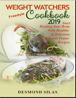 Weight Watchers Freestyle Cookbook 2019  Start Healing Your Body W Eb00k PDF