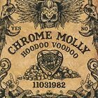 Chrome Molly - Hoodoo Voodoo [CD]