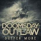 Doomsday Outlaw - Suffer More (2018) [CD]