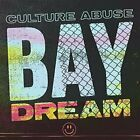 Culture Abuse - Bay Dream [CD]