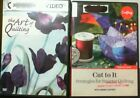 2 DVDs on Quilting  Cut To It Strategies for Smater Quilting  Art of Quilting