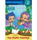 Step into Reading The Spring Chicken Bubble Guppies by Random House Staff