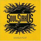 Soul Sirkus - World Play (CD Used Very Good)