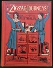Zig zag Journeys in Australia by Hezekiah Butterworth Amy M Sacker Binding c1898