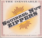 the inevitable - Squirrel Nut zippers  [Cd]