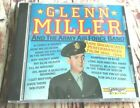 Glenn Miller and the Army Air Force Band: Rare Broadcast Performances From...