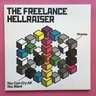 The Freelance Hellraiser - You Can Cry All You Want - Promo CD  (CBX342)