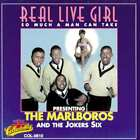 The Marlboros / The Jokers Six: Real Live Girl: So Much A Man Can Take NEW CD Li