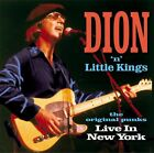 Dion / Little Kings: Live in New York: The Original Punks NEW CD