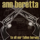 Ann Beretta - To All Our Fallen Heroes CD 1999 Lookout VG