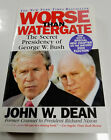 Signed by Author Worse Than Watergate The Secret Presidency Of George W Bush