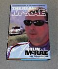 THE REAL McRAE COLIN McRAE 1ST EDITION 2001 SIGNED HARDBACK RALLY RARE
