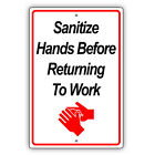 Please Wash Or Sanitize Hands Before Returning To Work Aluminum Metal Sign