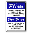 Please Wash Or Sanitize Your Hands Before Returning To Work Aluminum Metal Sign