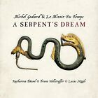 Michel Godard and Le Miroir Du Temps - A Serpents Dream [CD]