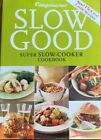 Weight Watchers Slow Good Super Slow cooker Cookbook 2005paperback