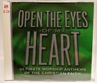 Open The Eyes Of My Heart Ultimate Worship Anthems 2 CD Set  NICE !!