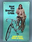 1973 Beat The Energy Crisis Cardboard Poster Save Gas Ride A Bike 17 X 11