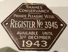 Vintage River Thames Conservancy PPV Licence plate 1943 No 3945