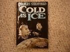 Cold As Ice Charles Sheffield first edition and printing hardcover 1992 sci fi