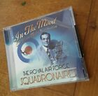 The Royal Air Force Squadronaires-In the Mood The Glenn Miller Celebration CD