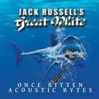 Jack Russell'S Great White **Once Bitten Acoustic Bytes **BRAND NEW CD