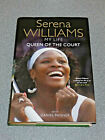 QUEEN OF THE COURT SERENA WILLIAMS 1ST EDITION 2009 SIGNED HB TENNIS RARE