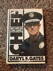 Chief  My Life in the L A P D by Daryl Gates 1992 Signed Early Edition