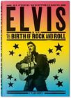 Alfred Wertheimer Elvis and the Birth of Rock and Roll