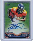 Get to Know All the 2013 Topps Chrome Football Rookie Autographs 80