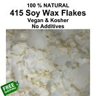 PURE SOY Wax Flakes 415 Fresh Candle Making Supplies NO ADDITIVES Cosmetic Grade