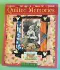 QUILTED MEMORIES Journaling Scrapbooking Creating Keepsakes with Fabric L Riley