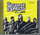 THE SOULSHAKE EXPRESS - HEAVY MUSIC (BAD070901) CD