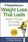 Weight Watchers Weight Loss That Lasts by James M Rippe and Weight Watchers
