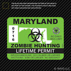 Maryland Zombie Hunting Permit Sticker Die Cut Decal USA outbreak response
