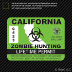 California Zombie Hunting Permit Sticker Die Cut Decal USA outbreak response ca