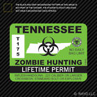 Tennessee Zombie Hunting Permit Sticker Die Cut Decal outbreak response team